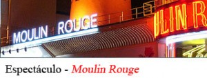 Espectaculo Moulin Rouge